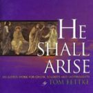 Easter Concert: He Shall Arise