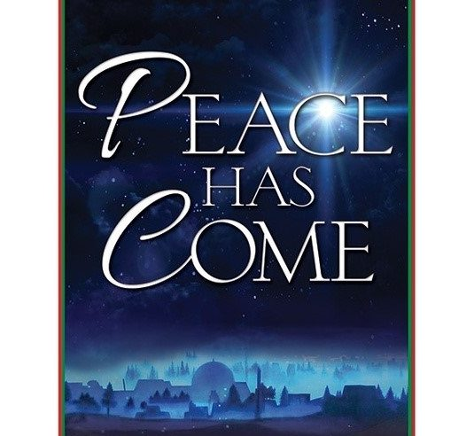 Peace Has Come: Christmas Cantata