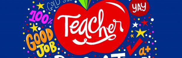 Teacher Appreciation – August 25