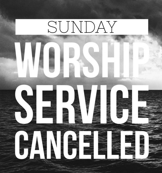 Worship Services Cancelled – Available on Web